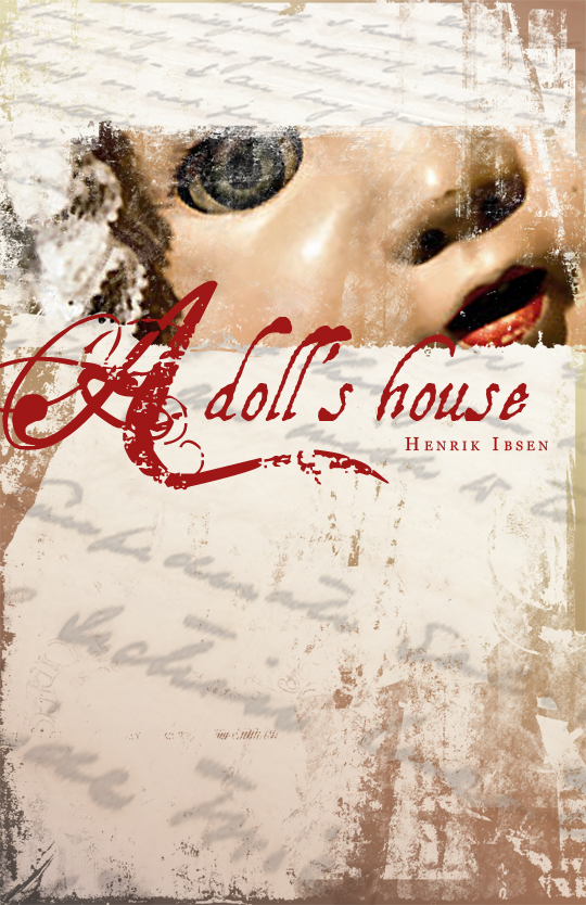 a dolls house the analysis of nora Analysis of henrik ibsen's play a doll's house and how it displays 3 viewpoints of marriage fantasy, security, and a model of a true marriage.